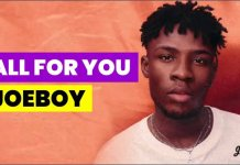 Joeboy – 'All For You' (Official Video)