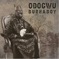 "Burna Boy - ""Odogwu"" [Audio]"