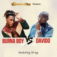 "MIXTAPE: Novice2STAR x DJ Ayi - ""Davido vs Burna Boy"" (Battle of Hits Mix)"