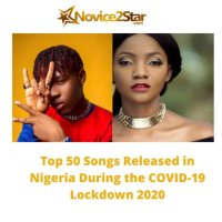 Top 50 Songs Released in Nigeria During the COVID-19 Lockdown 2020
