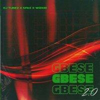 "DJ Tunez x Spax x Wizkid - ""GBESE 2.0"" MP3"