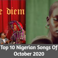 Top 10 Nigerian Songs Of October 2020