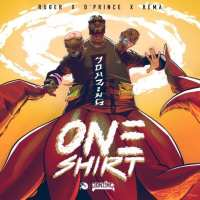 "Ruger – ""One Shirt"" Feat. Rema & D'Prince [Audio]"