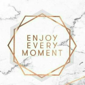 Enjoy every moment Time is fleeting, so soak it all in