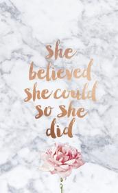 She believed she could Wallpaper iphone quotes
