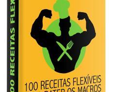chef flexivel 100 receitas para bater seus macros com muito sabor