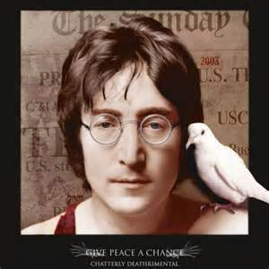 give peace a chance John Lennon