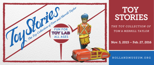 Toy stories at Holland Museum