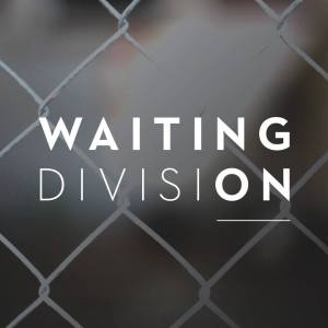 waiting on division