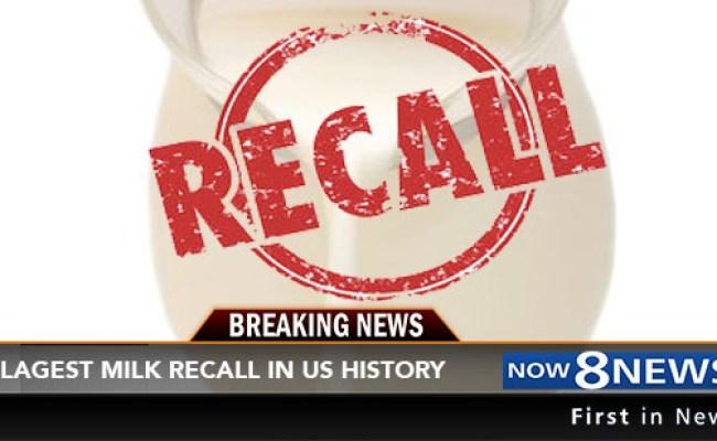 Milk Recall Over 2 5 Million Tainted Gallons Of Milk