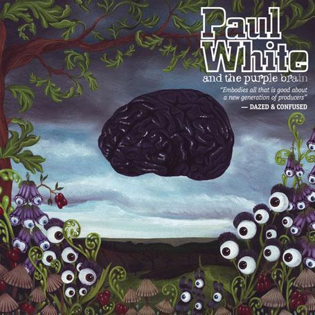 Paul White and the Purple Brain