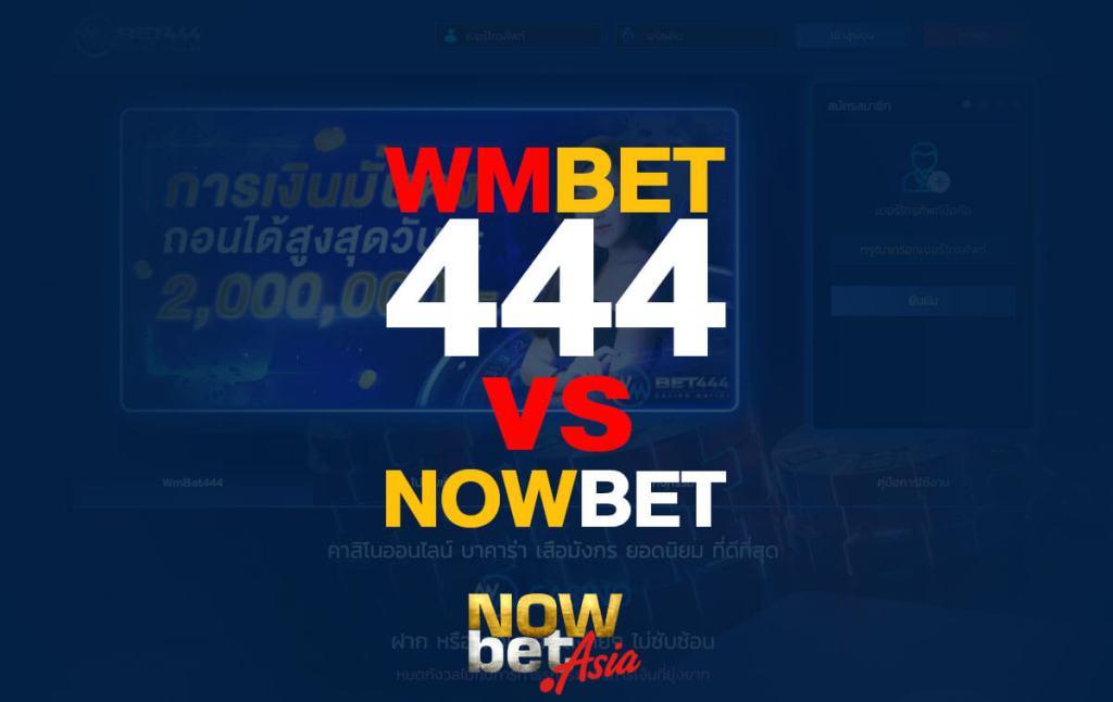 WMBET444 vs Nowbet