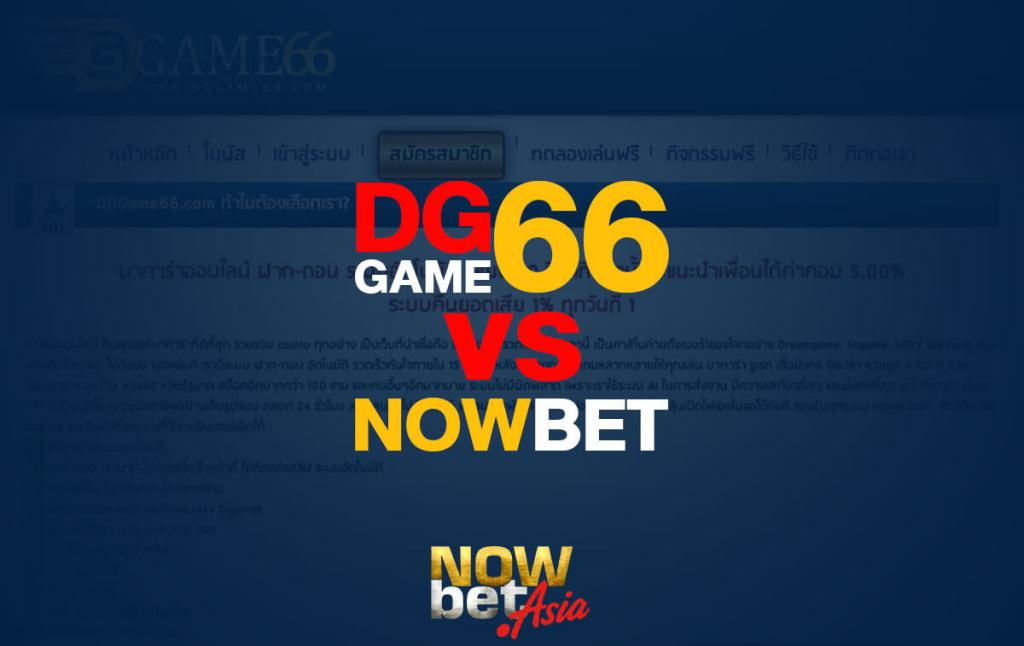 DGGAME66 vs Nowbet