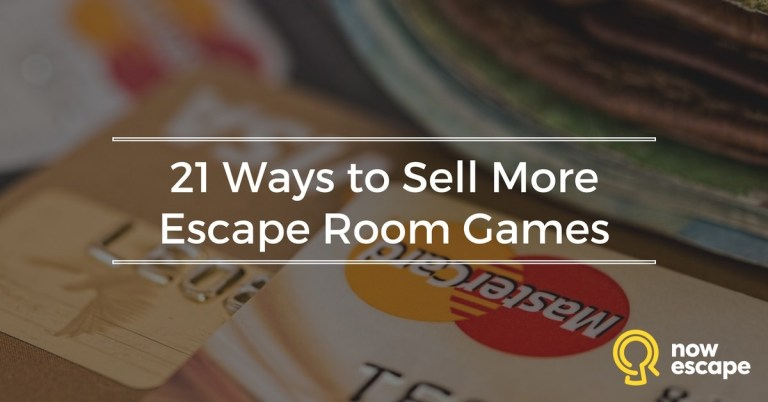 21 Ways to Sell More Escape Room Games