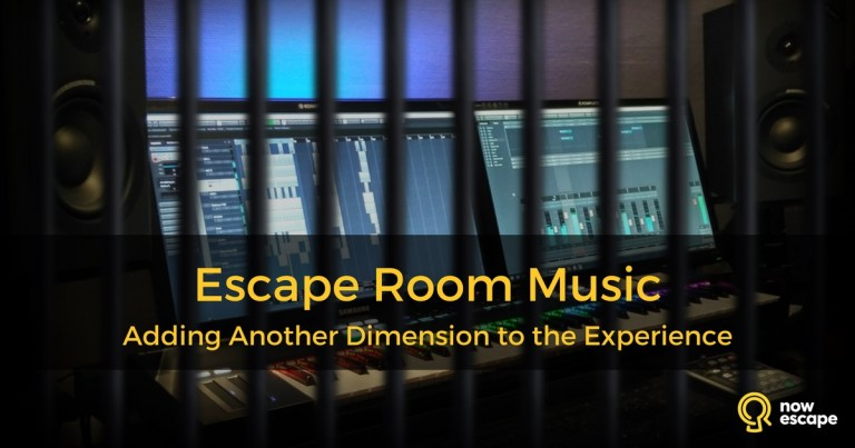 Escape Room Music: Adding Another Dimension to the Experience