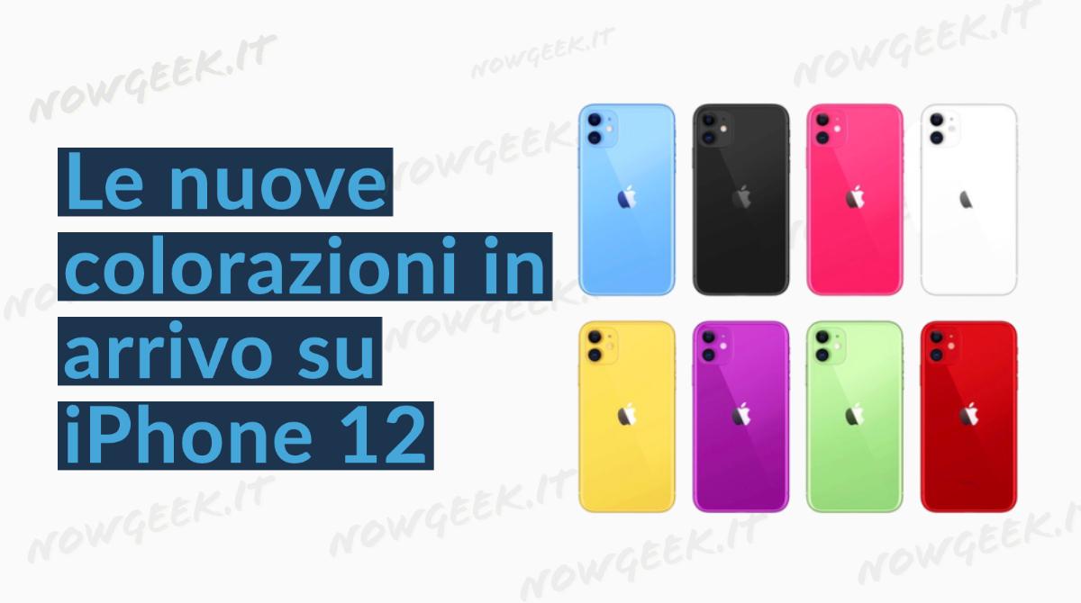 Ecco le nuove colorazioni in arrivo su iPhone 12