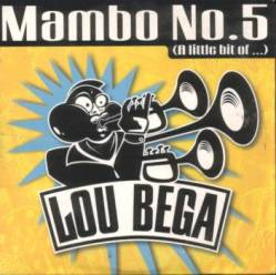 Back to the Now Music & TV : Mambo #5 .- Lou Bega