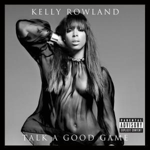 #MúsicaNueva : Kelly Rowland – The Game