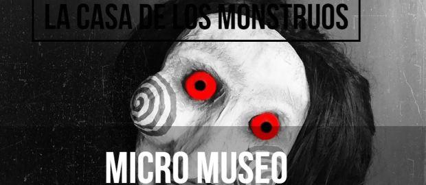#Terror: ¡ La casa de los monstruos ofrece una microfestival arte de terror !
