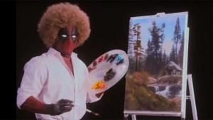 #LoMasViral : Deadpool + Bob Ross = DeadRoss (+Video)
