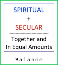 Secular catalyzes spiritual it doesn't cancel it.