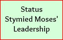 Status stymied Moses leadership.