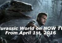 watch jurassic world on now tv