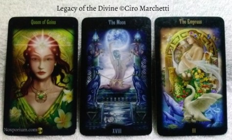 Legacy of the Divine: Queen of Coins, The Moon, & The Empress.