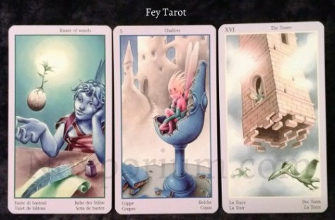 Fey Tarot: Knave of Wands, 5 of Chalices, & The Tower.