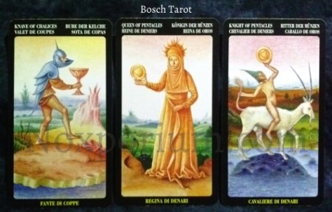 Bosch Tarot: Knave of Chalices, Queen of Pentacles, & Knight of Pentacles.