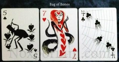 Bag of Bones: 5 of Spades, 7 of Hearts, & 4 of Clubs.