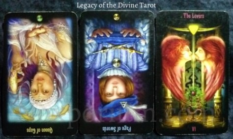 Legacy of the Divine: Queen of Cups reversed, Page of Swords reversed, & The Lovers.