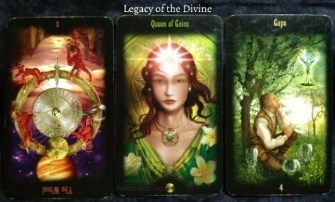 Legacy of the Divine: The Wheel reversed, Queen of Coins, & 4 of Cups.