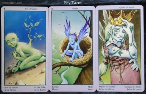 Fey Tarot: Ace of Wands, 2 of Wands, & Queen of Wands.