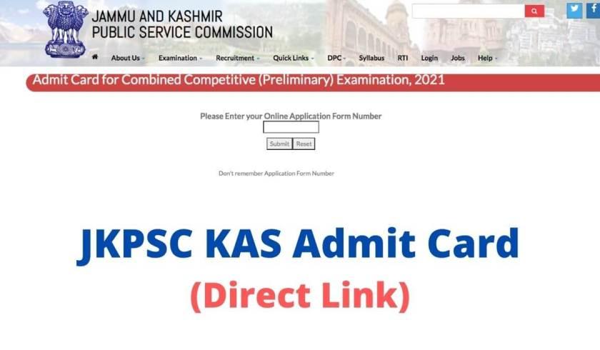 जेकेपीएससी केएएस एडमिट कार्ड 2021 डाउनलोड करें सीसीई प्रीलिम्स डायरेक्ट लिंक jkpsc.nic.in . पर