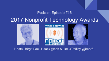 Episode #16: The 2017 Nonprofit Technology Awards