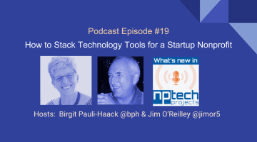 Cover Podcast Episode 19- How to Stack Technology Tools for a Startup Nonprofit