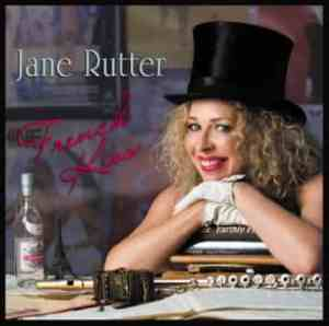 Internationally acclaimed flutist Jane Rutter to perform a French Kiss Concert as part of her CD launch tour in lucky Lismore town on 26 June at Lismore City Hall 7:30pm