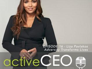 #16 Liza Pavlakos Adversity Transforms Lives