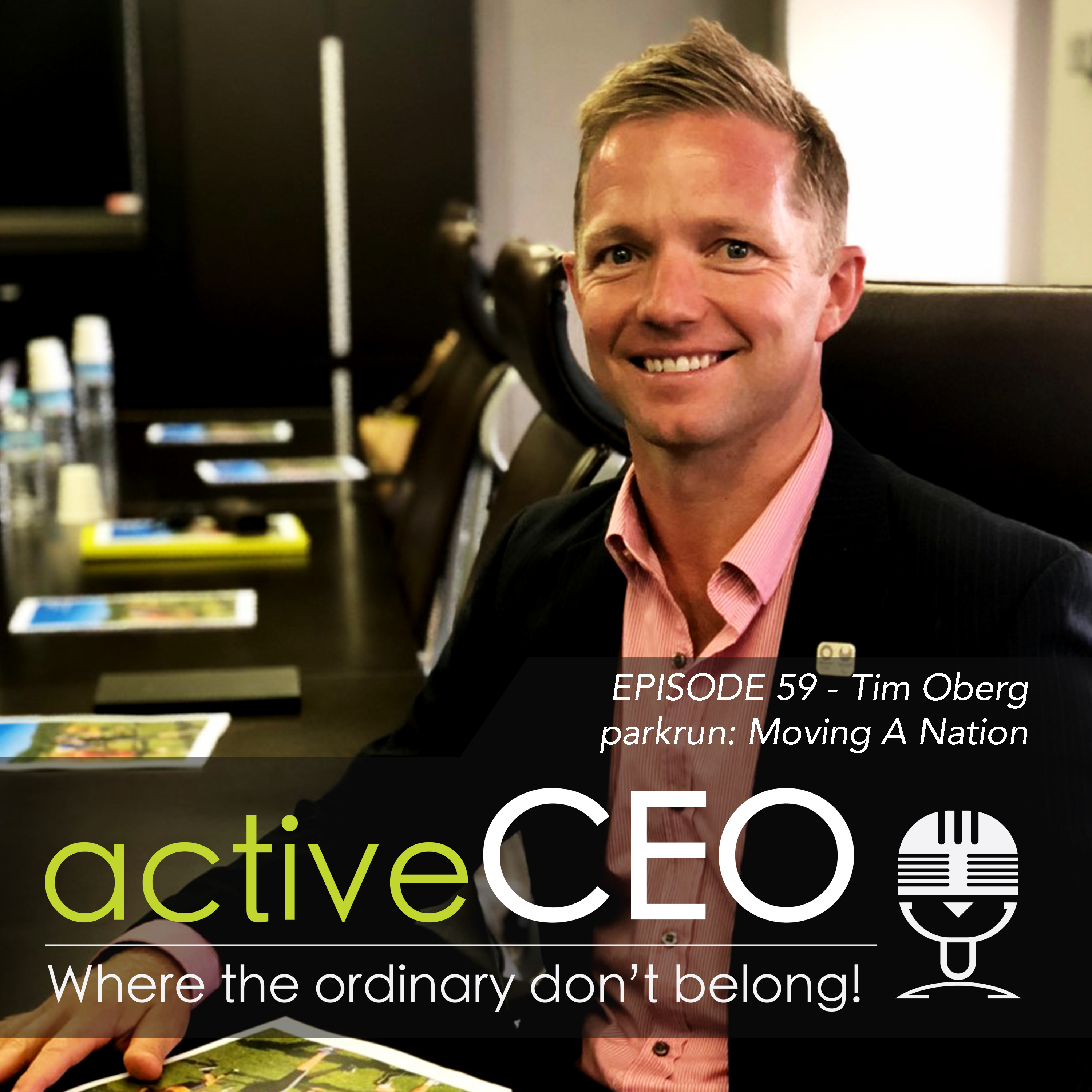 active CEO Podcast 59 Tim Oberg parkrun