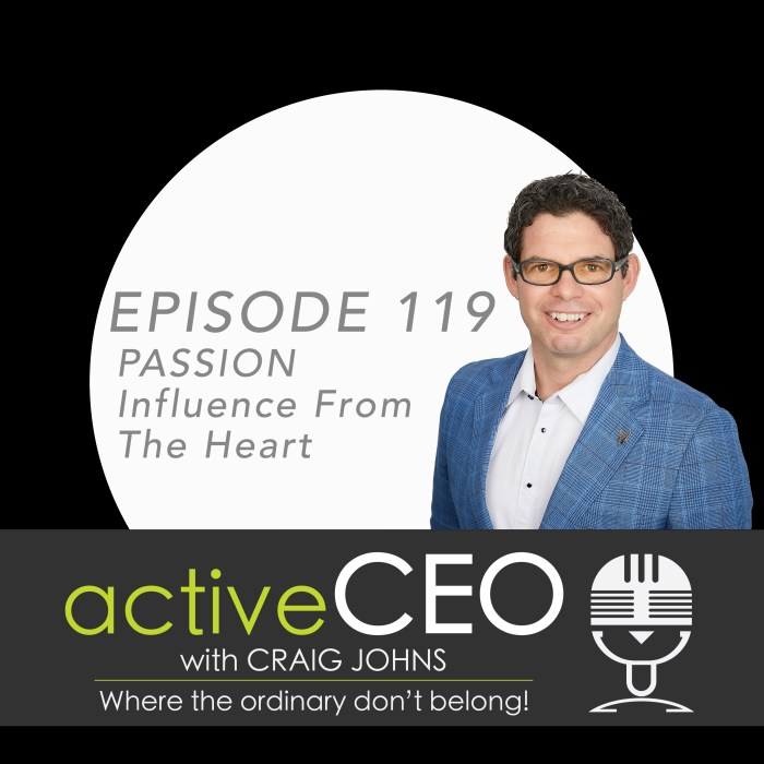 active CEO Podcast Craig Johns NRG2Perform High Performance Leadership PASSION Influence From The Heart