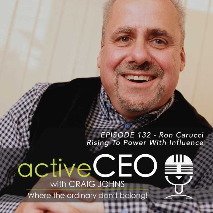 active CEO Podcast Ron Carucci Navalent Rising To Power With Influence