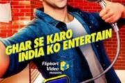 Flipkart introduces a unique stay-at-home reality show with Varun Dhawan, encouraging Indians to entertain from home