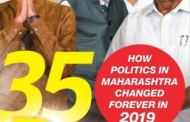 35 DAYS: HOW POLITICS IN MAHARASHTRA CHANGED FOREVER