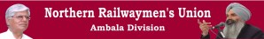 Northern Railway Men's Union Ambala Division