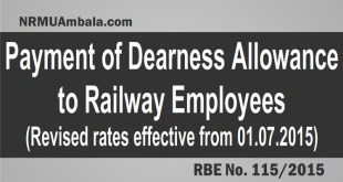 Payment of Dearness Allowance to Railway Employees w.e.f 01.07.2015 – RBE 115-2015