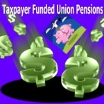 Taxpayer Funded Union Pensions