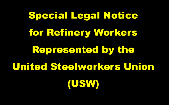 Special-Legal-Notice-for-Refinery-Workers-Represented-by-the-United-Steelworkers-Union-(USW)