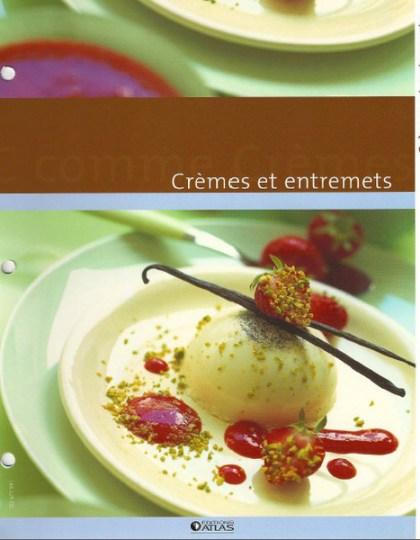 Crèmes et entremets