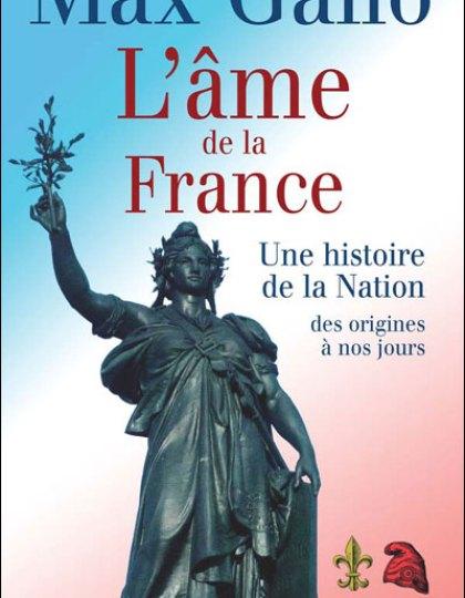L âme de la France-Une histoire de la nation des origines à nos jours
